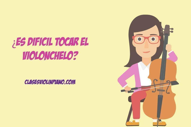 ¿Que tan difícil es aprender a tocar Cello?